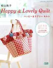 Atsuko Matsuyama's Happy and Lovely Patchworks and Quilts - Japanese Patchwork C