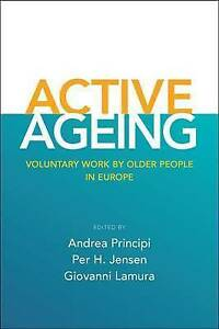 Active ageing: Voluntary Work by Older People in Europe, New,  Book
