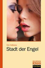 Erotik Roman Tabulos Offen Band 214 Stadt der Engel Eric Hallissey Taschenbuch