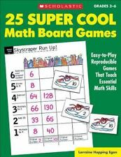 25 Super Cool Math Board Games: Easy-to-Play Reproducible Games that Teach Esse