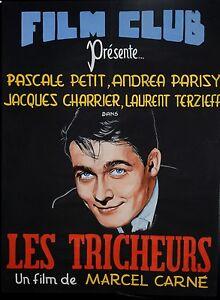 LES TRICHEURS (1958 )- AFFICHE GOUACHEE - A.RUELLAN - UNIQUE - RARE - M.CARNE