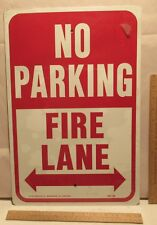 New listing No Parking Fire Lane - New metal sign - Hy-Ko Products Co.