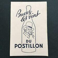 Buvard Ancien Buvez Les Vins Du Postillon Alcool