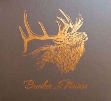 Brushes with Nature: The Art of Ron Van Gilder DELUXE EDITION WITH SIGNED PRINT