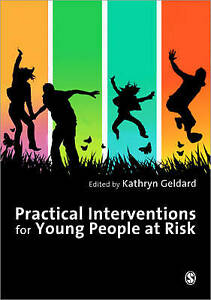 Practical Interventions for Young People at Risk by