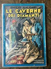 Salgari E. Le caverne dei diamanti. Sonzogno 1930