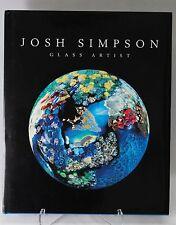 JOSH SIMPSON Glass ARTIST PAPERWEIGHT BOOK Signed
