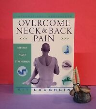 Kit Laughlin: Overcome Neck & Back Pain ~ Stretch, Relax, Strengthen/health