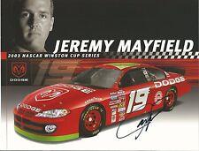 2003 JEREMY MAYFIELD #19 DODGE DEALERS NASCAR POSTCARD SIGNED