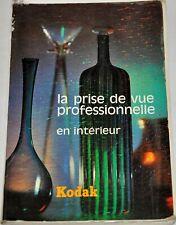 KODAK LA PRISE DE VUE PROFESSIONNELLE EN INTERIEUR