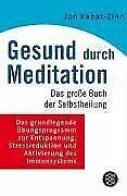 Gesund durch Meditation: Das große Buch der Selbstheilun...   Buch   Zustand gut