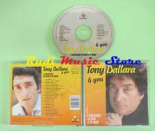CD TONY DALLARA 4 you can't go wrong hits hoy oggi 1995 italia PATO GOLD Xi2 no
