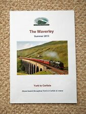 CHARTER TRAIN THE WAVERLEY SUMMER 2013 YORK - CARLISLE TOUR GUIDE