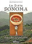 La Dieta Sonoma: Mejore su Figura y su Salud en 10 Dias (Spanish Editi-ExLibrary
