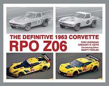 The Definitive 1963 Corvette RPO Z06 - hardbound book - by Tony Avedisian et al