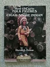 How to Carve Folk Figures and a Cigar-Store Indian Dover Pictorial Archives