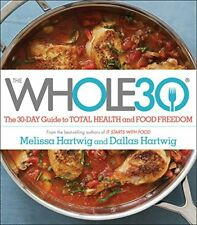 The Whole30: The 30-Day Guide to Total Health and