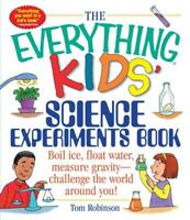 THE EVERYTHING KIDS' SCIENCE EXPERIMENTS BOOK - ROBINSON, TOM - NEW PAPERBACK BO