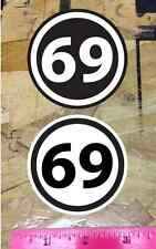 "69 Circle Vinyl Decal Sticker 3"" Car Truck - 2 for 1"