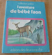 Rare Soft Cover French Book L'aventure de Bébé Faon 16 pages
