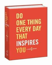 Do One Thing Every Day That Inspires You : A Creativity Journal by Dian G. Smith