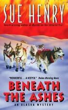 Beneath the Ashes by Sue Henry (2001, Paperback) fast shipping!!!!!! look!!!!!!!