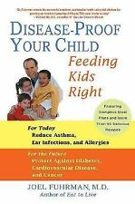 Disease-Proof Your Child: Feeding Kids Right, PB