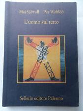 Sellerio Editore Palermo -L'uomo sul tetto-Maj Sjowall e Per Wahloo- 2010 -S4