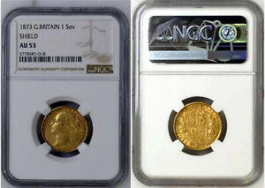 GOLD SOVEREIGN 1873 Victoria London Shield 2nd young head S-3853B NGC AU53 TCC18