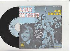 """vinyle 45 tour """" JOE DOLAN """" 45 rpm 7'' - 1975 """" Lady In Blue """" PYE ltd"""