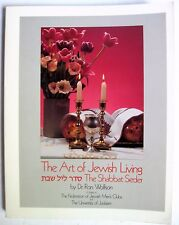 Art of Jewish Living by Ron Wolfson The Shabbat Seder Passover Meal