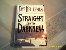Straight into Darkness by Faye Kellerman (2005, Hardcover)  First Edition