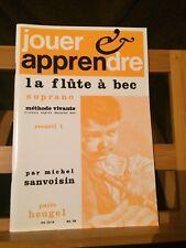 Sanvoisin Jouer apprendre flute a bec soprano vol. 1 partition Heugel plein jeu