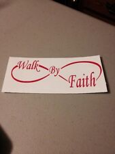 Infinity Walk By Faith Vinyl Die Cut Decal,window,car,truck,laptop,funny,iPad