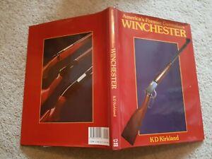 AMERICAS PREMIER GUNMAKERS WINCHESTER K D KIRKLAND H/B