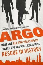 BRAND NEW:  Argo How the CIA and Hollywood Pulled Off ...........