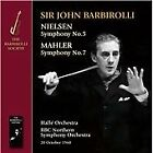 Nielsen and Mahler: Symphonies Nos. 5 & 7, Hallé Orchestra, BBC Northern SO CD |