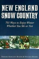Nuevo Inglaterra Nieve País: 701 Ways To Enjoy Invierno Whether You Esquí o No
