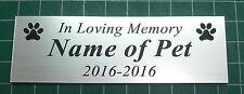 Loving Memory Pet Memorial Plaque & Paws - Custom made120x40-OUTDOOR Material