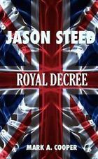 JASON STEED Royal Decree (Volume 4) by Cooper, Mark A.