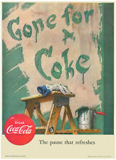 Gone For A Coke Metal Sign Reproduction 010108