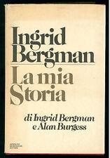 BERGMAN BURGESS INGRID BERGMAN LA MIA STORIA MONDADORI 1981 CINEMA