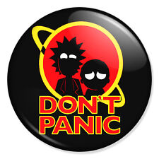 "RICK AND MORTY - DON'T PANIC DESIGN 25mm 1"" Pin Badge Button WUBBA LUBBA DUB DUB"