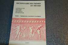 DICTIONNAIRE DES THEMES ET DECORS TOME I EDITIONS TARDY 1987