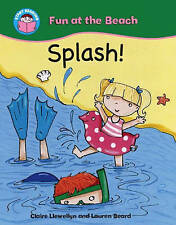 Splash! (Start Reading: Fun at the Beach), New, Claire Llewellyn Book