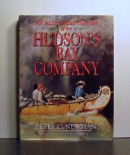 Hudson's Bay Company, Illustrated History, Empire of the Bay, Fur Trade