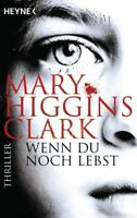 Wenn du noch lebst von Mary Higgins Clark (2016, Taschenbuch)