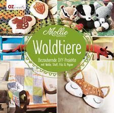 Mollie Makes - Waldtiere (2014, Gebundene Ausgabe)