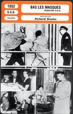 BAS LES MASQUES - Bogart,Barrymore,Brooks (Fiche Cinéma mod.A) 1952 - Deadline