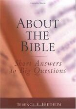About the Bible: Short Answers to Big Questions-ExLibrary